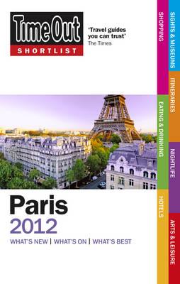 Time Out Shortlist Paris 2012 (Paperback)