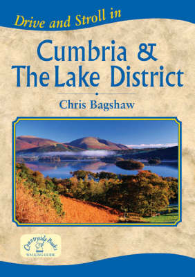Drive and Stroll in Cumbria and the Lake District - Drive & Stroll (Paperback)