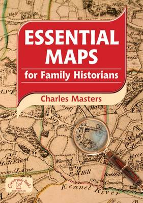 Essential Maps for Family Historians - Family History (Paperback)
