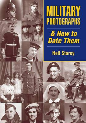 Military Photographs and How to Date Them - Family History (Paperback)