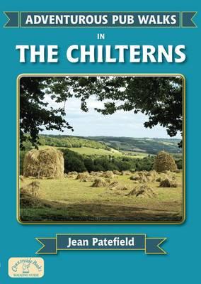 Adventurous Pub Walks in the Chilterns - Adventurous Pub Walks (Paperback)