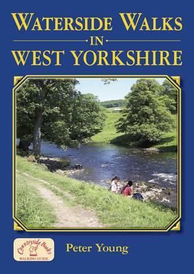 Waterside Walks in West Yorkshire - Waterside Walks (Paperback)