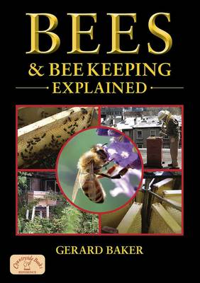Bees and Bee Keeping Explained - England's Living History (Paperback)