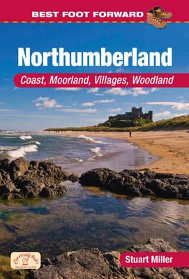 Best Foot Forward in Northumberland (Coast & Country Walks) - Best Foot Forward (Paperback)