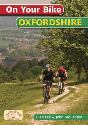 On Your Bike Oxfordshire - On Your Bike (Spiral bound)
