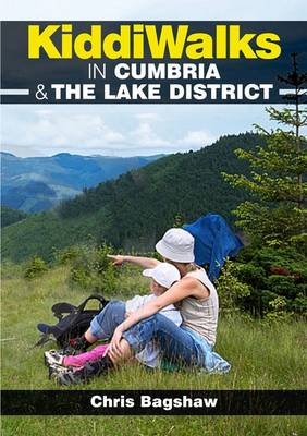 Kiddiwalks in Cumbria & the Lake District - Kiddiwalks (Paperback)