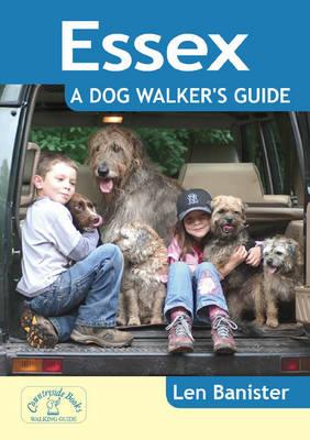 Essex: A Dog Walker's Guide - Dog Walker's Guide (Paperback)