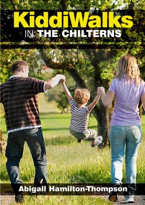 Kiddiwalks in the Chilterns - Kiddiwalks 5 (Paperback)