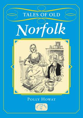 Tales of Old Norfolk - Tales (Paperback)