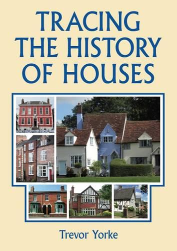Tracing the History of Houses (Paperback)
