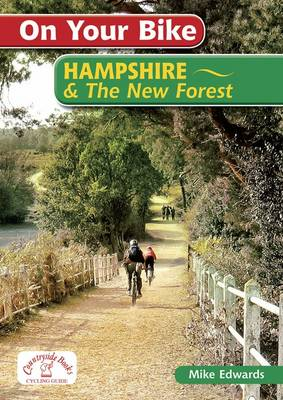 On Your Bike Hampshire & the New Forest - On Your Bike (Spiral bound)