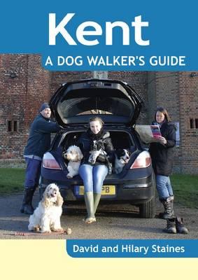 Kent - a Dog Walker's Guide - Dog Walker's Guide (Paperback)