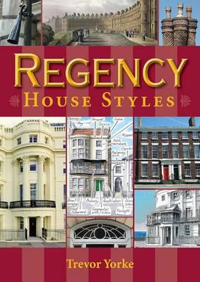 Regency House Styles (Paperback)