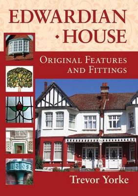 Edwardian House: Original Features and Fittings (Paperback)