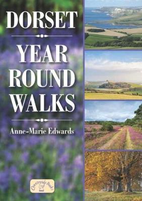 Dorset Year Round Walks - Year Round Walks (Paperback)