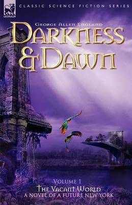 Darkness & Dawn Volume 1 - The Vacant World (Paperback)
