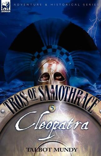 Tros of Samothrace 5: Cleopatra (Paperback)