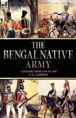 The Bengal Native Army (Paperback)