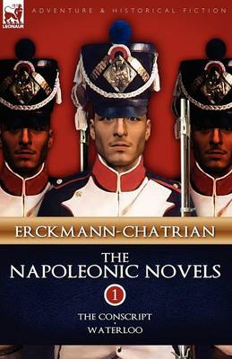 The Napoleonic Novels: Volume 1-The Conscript & Waterloo (Paperback)