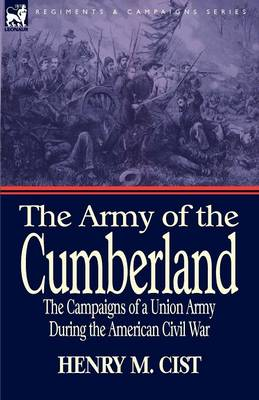 The Army of the Cumberland: The Campaigns of a Union Army During the American Civil War (Paperback)