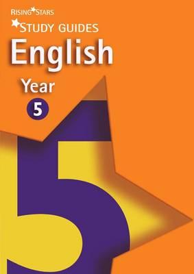 Rising Stars Study Guides English Year 5 - Rising Stars Study Guides Series (Paperback)