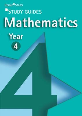Rising Stars Study Guides Maths Year 4 - Rising Stars Study Guides Series (Paperback)