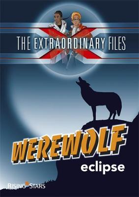 The Extraordinary Files: Werewolf Eclipse - Ex Files (Paperback)