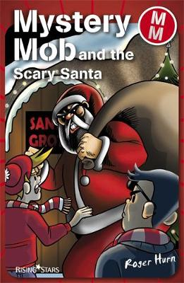 Mystery Mob and the Scary Santa Series 2 - Mystery Mob (Paperback)