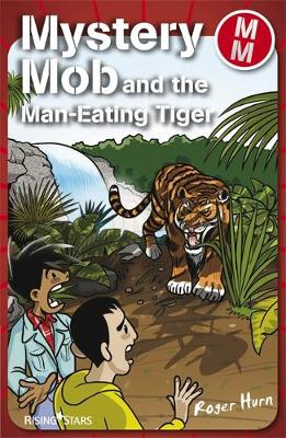 Mystery Mob and the Man Eating Tiger Series 2 - Mystery Mob (Paperback)