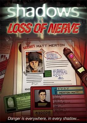Shadows: Loss of Nerve (Paperback)
