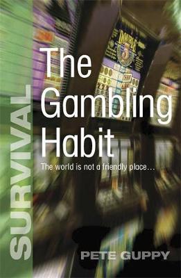 Survival: The Gambling Habit - Survival (Paperback)