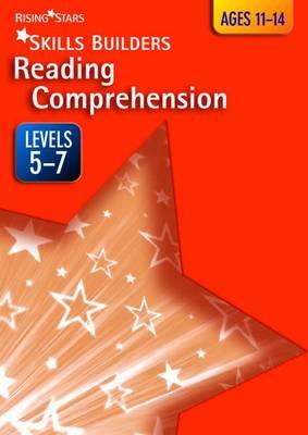 Skills Builders Reading Comprehension Levels 5-7: Level 5 -7 - Rising Stars Skills Builders (Paperback)