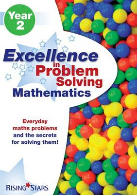 Excellence in Problem Solving in Mathematics Year 2: Year 2 - Excellence in Problem Solving (Paperback)