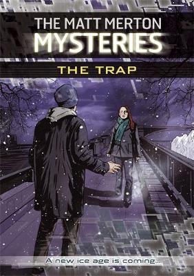 The Matt Merton Mysteries: The Trap - The Matt Merton Mysteries (Paperback)
