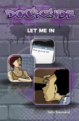 Dockside: Let Me In! (Stage 1 Book 6) - Dockside (Paperback)