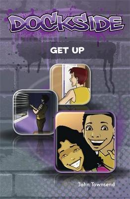 Dockside: Get Up (Stage 1 Book 4) - Dockside (Paperback)
