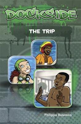 Dockside: The Trip (Stage 2 Book 2) - Dockside (Paperback)