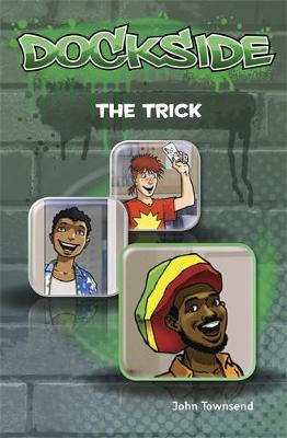 Dockside: The Trick (Stage 2 Book 3) - Dockside (Paperback)