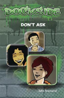 Dockside: Don't Ask (Stage 2 Book 5) - Dockside (Paperback)