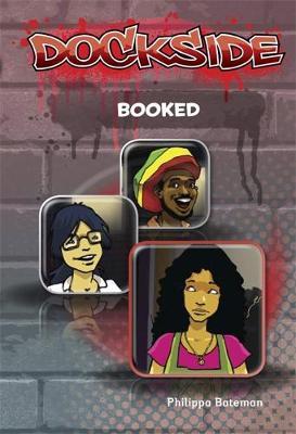 Dockside: Booked (Stage 3 Book 6) - Dockside (Paperback)