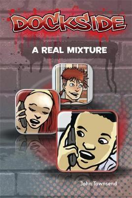 Dockside: A Real Mixture (Stage 3 Book 16) - Dockside (Paperback)