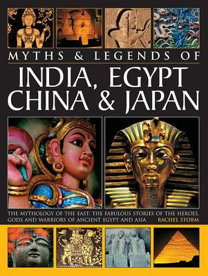 Myths & Legends of India, Egypt, China & Japan (Paperback)