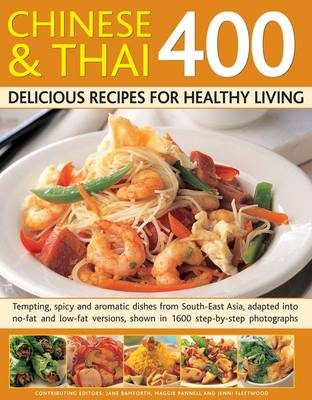 400 Chinese & Thai Delicious Recipes for Healthy Living (Paperback)