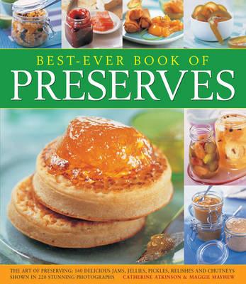 Best-ever Book of Preserves (Paperback)