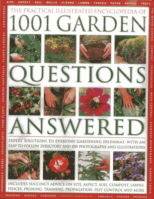 Practical Illustrated Encyclopedia of 1001 Garden Questions Answered (Hardback)