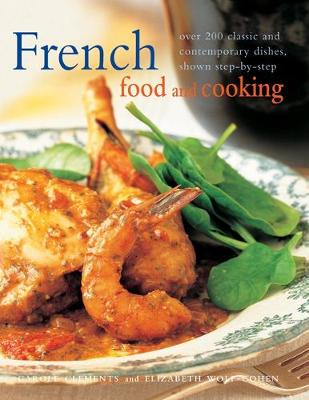 French Food & Cooking: Over 200 classic and contemporary dishes, shown step-by-step (Paperback)