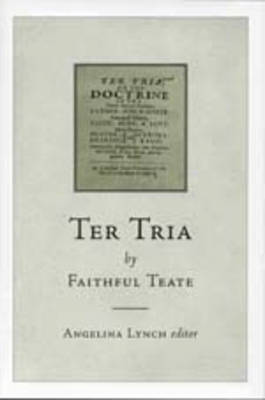 """""""Ter Tria"""" by Faithful Teate (Hardback)"""