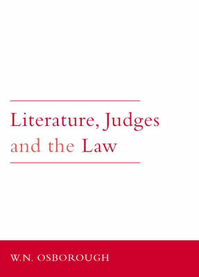 Literature, Judges and the Law (Hardback)