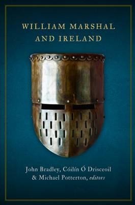 William Marshal and Ireland (Hardback)