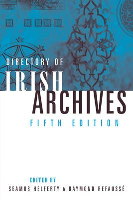 Directory of Irish Archives (Hardback)